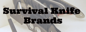 Outdoor Survival Knife Brands