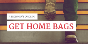 Get Home Bags Guide and checklist