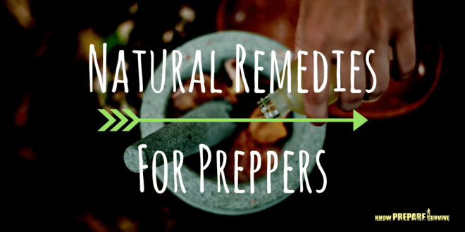 Natural Remedies for Preppers