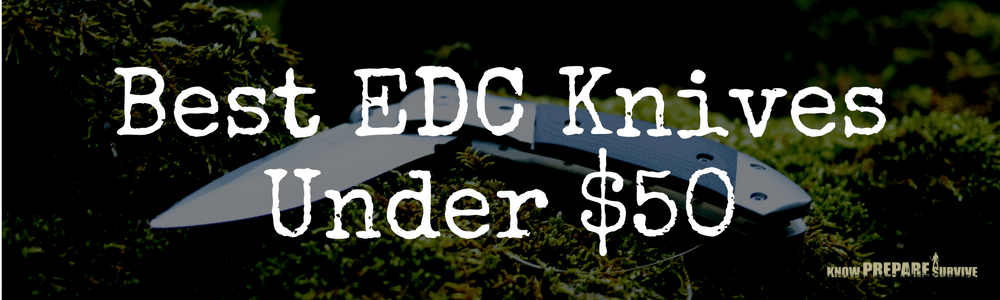 Best EDC Knives Under $50
