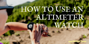 How to Use an Altimeter Watch