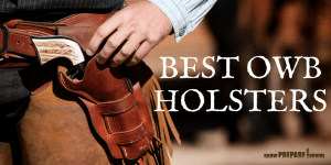 Best Leather and Kydex OWB Holsters for Concealed Carry