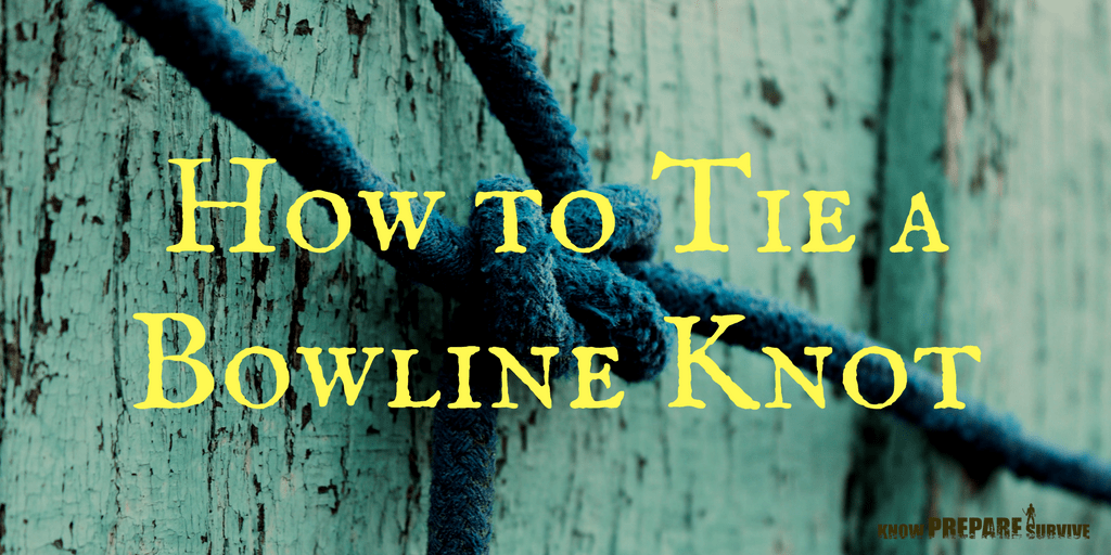 How to Tie a Bowline Knot