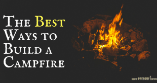 Best Ways to Build a Campfire - 7 Campfire Building Techniques