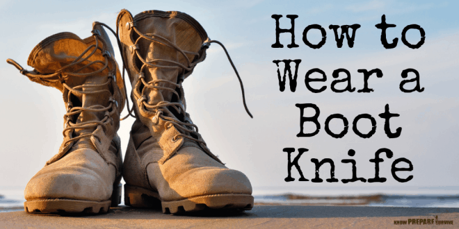 How to Wear a Boot Knife the Right Way