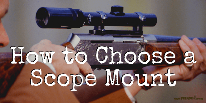 How to Choose a Scope Mount for a Rifle
