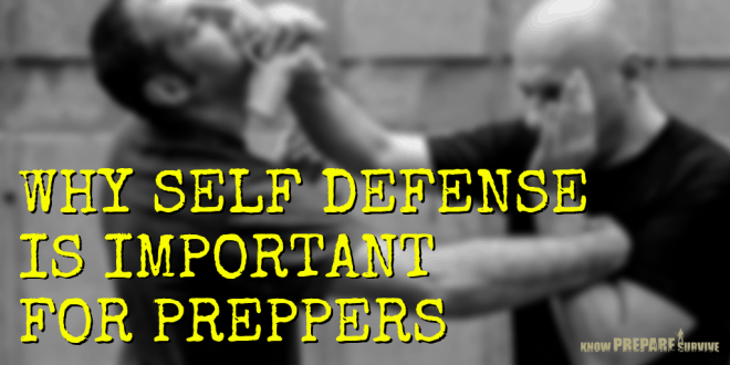 Why Self Defense is Important for Preppers
