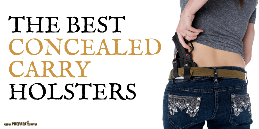 The Best CCW Concealed Carry Holsters